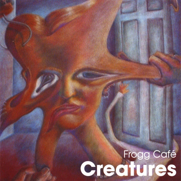 Frogg Cafe - Creatures (2003)